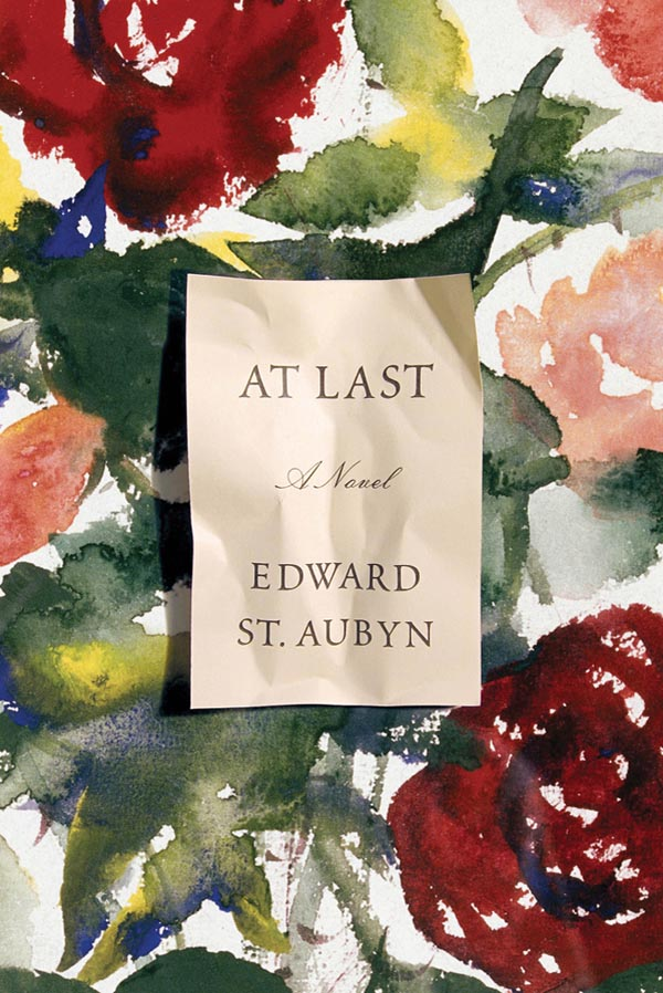 At Last - A Novel by Edward St. Aubyn