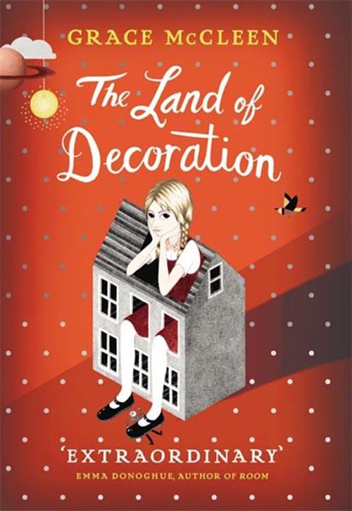 Land of Decoration - Grace McCleen