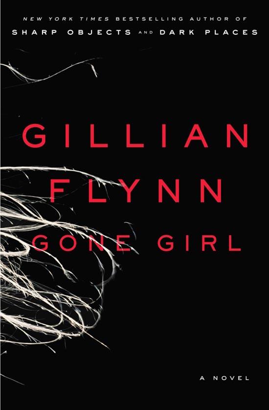 Gone Girl - A Novel by Gillian Flynn