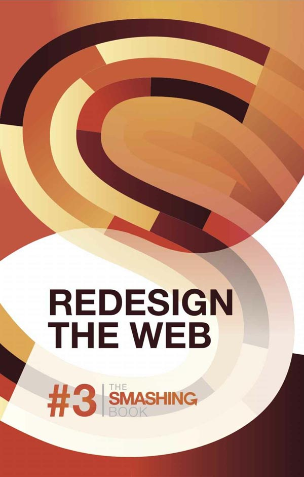 Redesign The Web - The Smashing Book 3