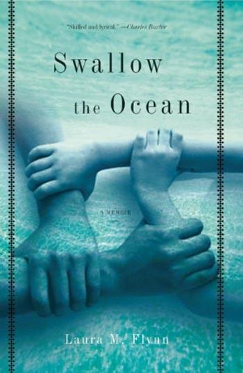 Swallow the Ocean by Laura M. Flynn