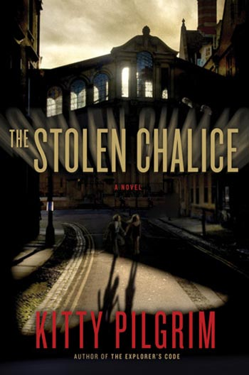 The Stolen Chalice - A Novel by Kitty Pilgrim