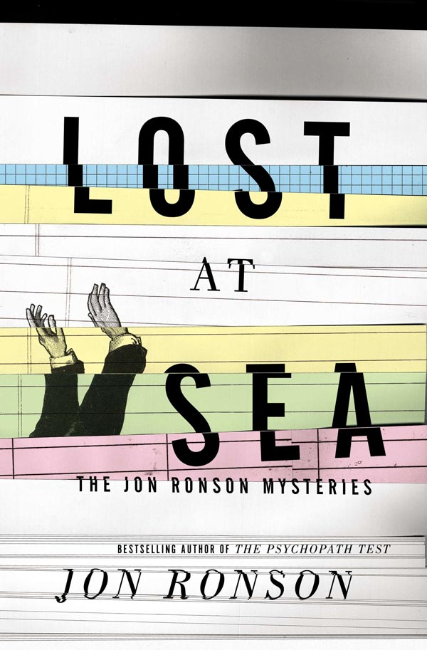 Lost at Sea - The Jon Ronson Mysteries
