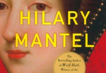 Bring Up the Bodies - A Novel by Hilary Mantel